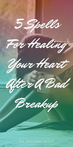 5 Spells For Healing Your Heart After A Bad Breakup // Witchcraft // Magic // The Traveling Witch Healing Spells, Wiccan Spells, Magic Spells, Love Spells, Wiccan Magic, Wiccan Witch, Healing Quotes, Strength Tarot, What Is Spirituality