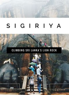 """Essential things-to-know about exploring the ancient fortress in the """"Cultural Triangle"""" of Sri Lanka called Sigiriya (otherwise known as Lion Rock). Travel Advice, Travel Guides, Travel Tips, Travel Destinations, Travel Articles, Arugam Bay, Asia Travel, Wanderlust Travel, Family Travel"""