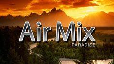 ♫ Air Mix September 2014 / Progressive, Trance & House Music / #Paradise