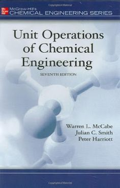 Solution Manual Unit Operation of Chemical Engineering Solution Manual McCabe and Smith| PDF | Free Download       Description:  Unit Operations of Chemical Engineering 7th edition continues its lengthy successful tradition of being one of McGraw-Hill's oldest texts in the Chemical Engineering Series. Since 1956 this text has been the most comprehensive of the introductory undergraduate chemical engineering titles available. Separate chapters are devoted to each of the principle unit…