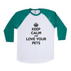 Keep Calm And Love Your Pets Many Pets Cats Dogs Ferrets Fish Birds Rescue All Of Them Lover Animals Gift Funny SGAL1 Baseball Longsleeve Tee