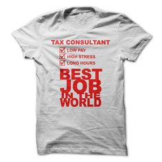 awesome Tax Consultant Low Pay, High Stress, Long hours Best Job In The World