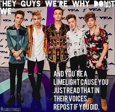 """Repost if you heard their voices when you read """"Hey Guys we're WHY DON'T WE!"""" --> I did!"""