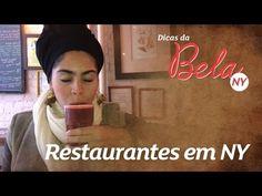 Dicas de restaurantes em NY - #BelaemNY - Canal da Bela - YouTube