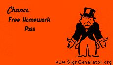 Generate your own Chance cards.  Homeworkopoly?