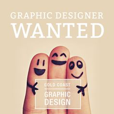 We are looking for a designer to join our team on the Gold Coast. Visit www.goldcoastgraphicdesign.com.au or Facebook.com/goldcoastgraphicdesign if your keen
