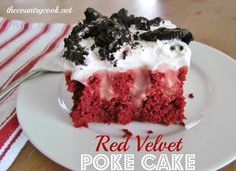 Red Velvet Poke Cake -- red velvet cake mix, eggs, oil, water, instant cheesecake pudding, milk, cool whip, oreo cookies