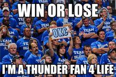 Win or lose I'm a Thunder fan Oklahoma City Thunder Basketball, I Love Basketball, Basketball Funny, Oklahoma Sooners, Basketball Teams, Sports Teams, Thunder Players, Nba Bulls, Lou Williams