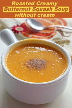 Roasted Butternut Squash Soup, a delicious, and healthy soup with wonderful aroma. Perfect soup for cold nights !!! #soup #fallrecipe Butter Squash Soup, Butternut Squash Soup Healthy, Sweets Recipes, Fall Recipes, Soup Recipes, Good Healthy Recipes, Healthy Soup, Fusion Food, Bowl Of Soup