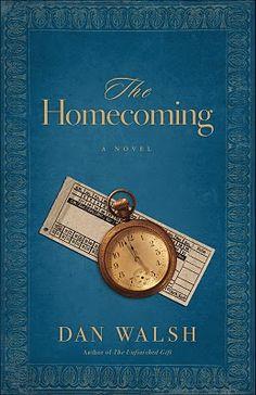 The Homecoming by Dan Walsh