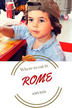 Where to eat in Rome with kids? Check-out our favorites spots http://travel-with-my-kids.com/portfolio/rome-with-kids/