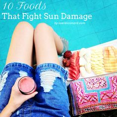 10 Foods That Fight Sun Damage {eat up!}