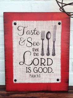 Taste And See That The Lord Is Good Burlap Wood Sign Scripture Decor Distressed Psalm Christian