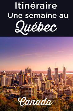 Itinéraire d'une semaine au Québec