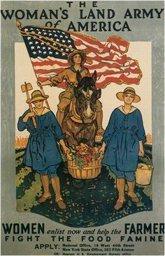 UpCrafts Studio Design American Propaganda Poster, Size inches - The Woman's Land Army of America - WWI Homefront Home Front Prints Ww1 Propaganda Posters, Gi Joe, Women's Land Army, World War One, Women In History, History Images, Study History, Ancient History, Black History