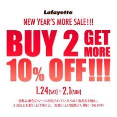 冬物最終セールとして1/24(土)~2/1(日)までの期間限定でこちらのセールを開催! BUY 2 GET MORE 10%OFF!!! 値札に黄色のシールが貼られているSALE商品を対象に、2点以上お買い上げいただくと、お買い上げ総額が更に10% OFFになります。 Lafayette 横浜店/BAYLINK STORE-Lafayette-横浜ビブレ店/Lafayette 藤沢店/PRIVILEGE東京の4店舗にて開催いたします。