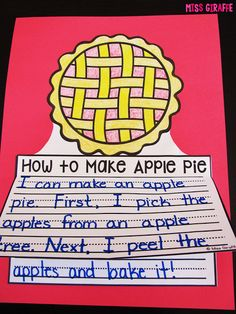 How to Make Apple Pie how to writing practice and lots of other fun November Writing Crafts for kids - must check out this site!! Procedural Writing, Narrative Writing, Writing Prompts, Writing Genres, Opinion Writing, Writing Lessons, Book Writer, Writer Workshop, Writing A Book