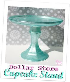 Dollar store Cup cake stand