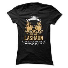 LASHAUN . Team LASHAUN Lifetime member Legend  - T Shir - #womens #army t shirts. BUY-TODAY  => https://www.sunfrog.com/LifeStyle/LASHAUN-Team-LASHAUN-Lifetime-member-Legend--T-Shirt-Hoodie-Hoodies-YearName-Birthday-Ladies.html?id=60505
