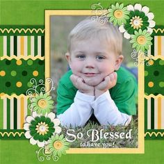 So blessed to have you scrapbook layout in greens & yellows Baby Scrapbook Pages, Baby Boy Scrapbook, Scrapbook Paper Crafts, Scrapbook Cards, Scrapbook Photos, Scrapbook Designs, Scrapbook Sketches, Scrapbook Page Layouts, Scrapbook Templates