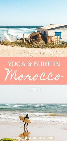 Surfing and practicing yoga in Morocco. Check out what it's like doing a surf and yoga camp in the small Berber village of Tamraght, in Taghazout bay, near Agadir. Besides catching waves, my experience included great beaches, delicious food, a traditional souk, beautiful Moroccan music, and much more. #Taghazout #Morocco #SurfMorocco #Surfing #Yoga
