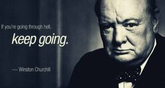 18 Inspirational Quotes by Winston Churchill that will Change the way you Think. Inspirational Quotes About Change, Best Motivational Quotes, Change Quotes, Wise Quotes, Great Quotes, Positive Quotes, Motivational Pictures, Amazing Quotes, Famous Quotes About Change