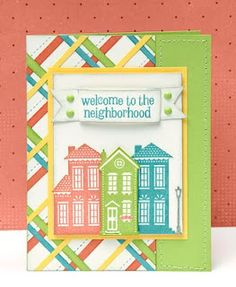 """""""Welcome to the Neighborhood"""" card idea from #CTMH."""