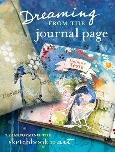 Free excerpt downloads from lots of artsy books including Dreaming from the Journal Page by Melanie Testa.