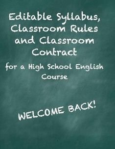 Course Syllabus, Classroom Rules and Classroom Contract