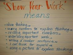 Math - show your work means... anchor chart
