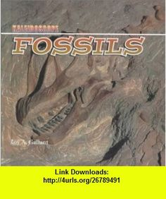 Fossils (Kaleidoscope  Earth Science) (9780761410416) Roy A. Gallant , ISBN-10: 0761410414  , ISBN-13: 978-0761410416 ,  , tutorials , pdf , ebook , torrent , downloads , rapidshare , filesonic , hotfile , megaupload , fileserve