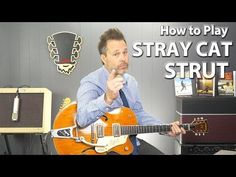 How to Play Stray Cat Strut by the Stray Cats - YouTube