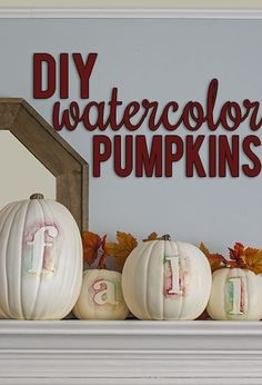 Watercolor Letter on No-Cut Pumpkins | Such a Simple, Beautiful Craft for Fall & Thanksgiving