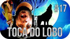 TOCA DO LOBO #17 - A VERDADE NUA E CRUA!