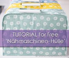 NÄHMASCHINEN-HÜLLE-Tutorial Diy Crochet, Diy And Crafts, Coin Purse, Projects To Try, Lunch Box, Sewing, Cover, Day, Pattern