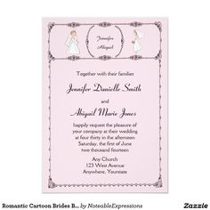 This fun design is called Romantic Cartoon Brides on Blush Gay Wedding. The background is a pretty blush pink with a thin black frame border made of hand drawn circles and roses. At the top is a seperate border with a circle for your names or date and a pretty cartoon bride on each side.