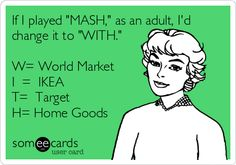 """The modern day """"MASH,"""" game.  Haha!  This is so me!"""