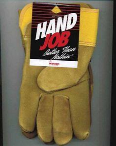 Hand job. Haha!