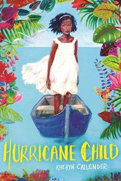 Hurricane Child from 50 Beautiful Book Covers Featuring Black Women | bookriot.com