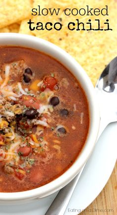 YUM! Crock pot Taco Chili - just toss it all in the crockpot for a delicious dinner ready when you get home.