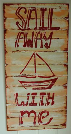 Sail Away With Me Nautical Beach Sign by MeetMeByeTheSea