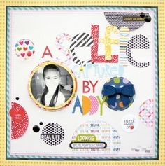 Bella Blvd Family Frenzy, Fresh Market, and Just Add Color collections. Selfie layout by guest designer Nicole Nowosad.