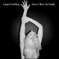 """Once I Was An Eagle"" by Laura Marling - listen with YouTube, Spotify, Rdio & Deezer at LetsLoop.com"