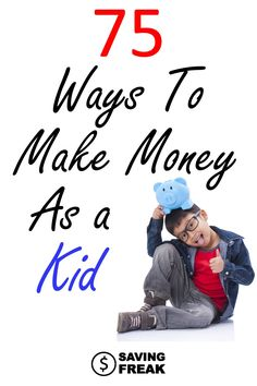 Figuring out how to make money as a kid can be tough. The good news is there are tons of ideas for getting your kid off the couch and out making money for themselves.