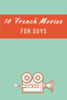 Who says French cinema only has romantic chick flicks and weepy dramas to offer? Here are 10 French films the manliest of men would certainly enjoy! https://www.talkinfrench.com/french-movies-guys/