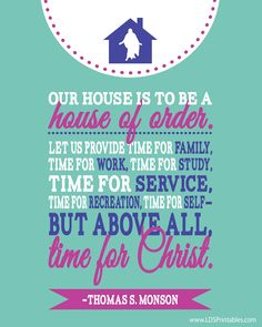 House of order. Free printable. Make time for #christ in your life.