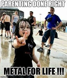 Very Good Example - Metal parenting done right.