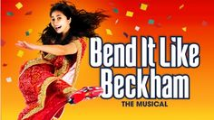 Bend It Like Beckham Tickets at Phoenix Theatre, West End