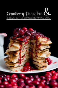 Cranberry Pancakes & Brown Butter Cranberry Maple Syrup