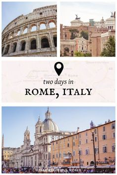 Rome, Italy | 2 Day Itinerary
